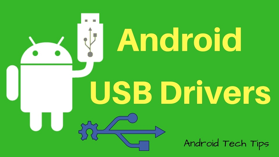Android USB Drivers – Get OEM Drivers for Free