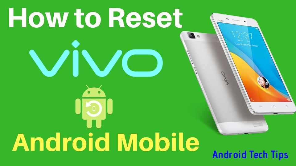 Vivo Hard Reset Methods