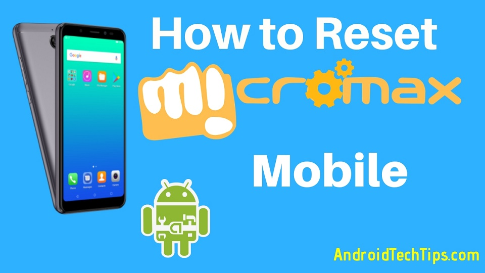 How to Reset Any Micromax Phone