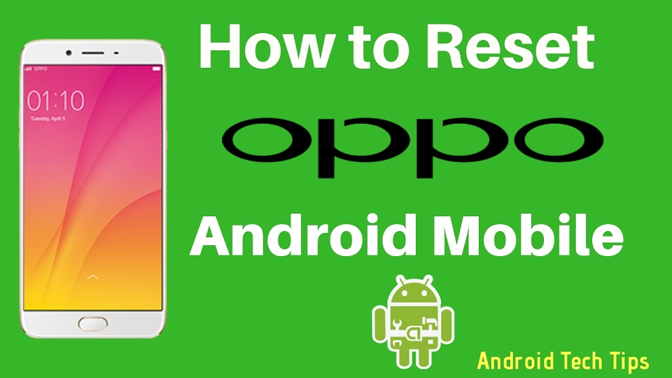 Hard Reset Oppo Phone